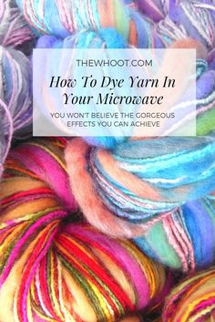 Learn how to dye yarn in microwave with Kool Aid or Food Colouring. It's so easy when you know how and you are going to love the stunning results. Shibori, Kool Aid Dye, Fabric Dyeing Techniques, Yarn Crafts For Kids, Fibre And Fabric, Spinning Yarn, Yarn Bowl, How To Dye Fabric, Hand Dyed Yarn