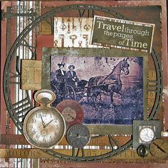 Travel through the pages of Time - Scrapbook.com