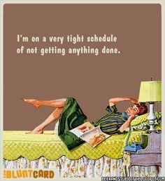 Tight schedule