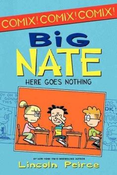 Big Nate : Here Goes Nothing More