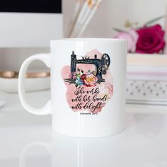 Proverbs 31 13 Woman - Coffee Mug with Bible Verse Watercolor Sewing Machine Personalized Best Friend Gifts, Mug Template, Moose Mug, Sublimation Mugs, Shabby, Vintage Sewing Machines, Proverbs 31, New Baby Gifts, Groomsman Gifts