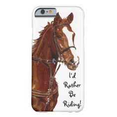 Id Rather Be Riding iPhone 6 case Horse Artwork designed by Pattyspetart. Made by Case-Mate in Norcross, GA. Made in USA