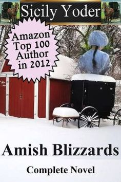 My Amish Blizzards Novel http://www.barnesandnoble.com/w/amish-blizzards-sicily-yoder/1116374523?ean=2940148450375