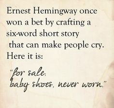 Breaking the Silence, Again. My story of miscarriage, stillbirth, and now infertility. 6 Word Stories, Six Word Story, Short Stories, Baby Shoes Never Worn, Infant Loss Awareness, Pregnancy And Infant Loss, Six Words, Child Loss, Ernest Hemingway