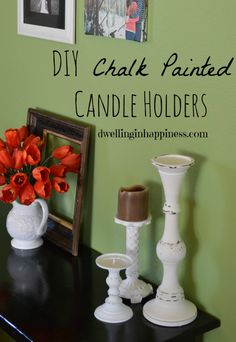 DIY Chalk Painted Candle Holders - Dwelling In Happiness
