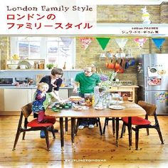 London Family Style