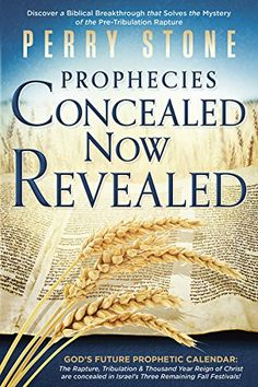 Prophecies Concealed Now Revealed Pre Tribulation Rapture, Free Christian Books, Perry Stone, Old And New Testament, Audio Books, Qoutes, My Books, This Book, Teaching