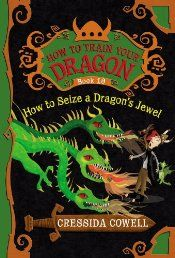 How to Train Your Dragon Book 10: How to Seize a Dragon's Jewel