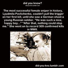 Lyudmila Pavlichenko, the most successful female sniper in history.