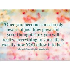 The power of your thoughts.