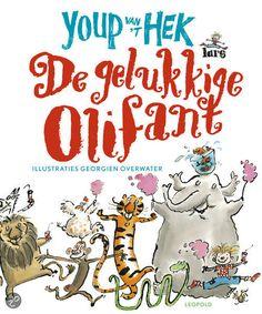 Youp van 't Hek - De gelukkige olifant (4+)