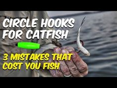These 3 common mistakes with circle hooks will cost you catfish. Learn to choose and use circle hooks the right way and you'll catch more catfish. Catfish Rigs, Catfish Bait, Catfish Fishing, Bass Fishing Lures, Crappie Fishing, Gone Fishing, Best Fishing, Carp Fishing, Fishing