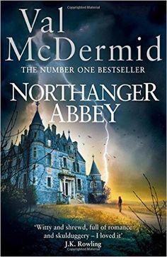 Northanger Abbey: VAL MCDERMID: 9780007504299: Amazon.com: Books