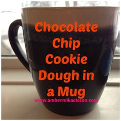 Chocolate Chip Cookie Dough in a Mug | Rural Rebel Mama