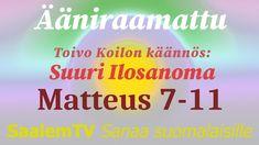 Ääniraamattu, Ilosanoma Matteuksen mukaan, luvut 7-11 Youtube, Youtubers, Youtube Movies