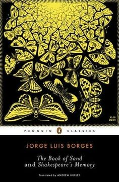 """Jorge Luis Borges has been called the greatest Spanish-language writer of the twentieth century. Now Borges's remarkable last major story collection, The Book of Sand, is paired with a handful of writings from the very end of his life. Brilliantly translated, these stories combine a direct and at times almost colloquial style coupled with Borges's signature fantastic inventiveness. Containing such marvelous tales as """"The Congress,"""" """"Undr,"""" """"The Mirror and the Mask,"""" and """"The Rose of…"""