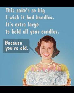 Ideas Funny Happy Birthday Cards Humor Cakes For 2019 Happy Birthday Ecard, Funny Happy Birthday Meme, Happy Birthday Messages, Birthday Images, Birthday Greetings, Birthday Cards, Humor Birthday, Cake Birthday, Happy Birthday Old Friend