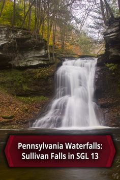 Travel to Sullivan Falls in Pennsylvania's State Game Lands 13 with directions from UncoveringPA - http://uncoveringpa.com/sullivan-falls-state-game-lands-13