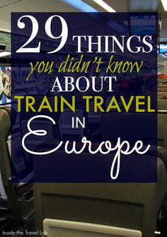Tips, tricks and trivia about travelling by train in Europe, arguably the best…