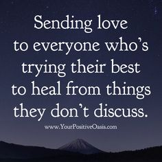 holiday quotes For those who suffer silently during the upcoming Holiday Season. May they find peace and healing by sending their worry and fears to God. Quotes To Live By, Me Quotes, Motivational Quotes, Inspirational Quotes, Peace Quotes, Random Quotes, Uplifting Quotes, Positive Affirmations, Positive Quotes