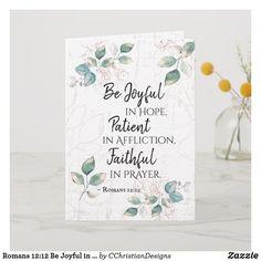 Shop Romans Be Joyful in Hope, Faithful in Prayer Card created by CChristianDesigns.