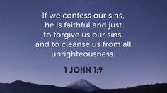 Daily Bible Verse  1 John 1:9 www.SearchTheBible.com