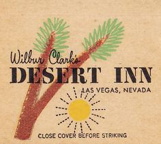 Wilbur Clarke's DESERT INN Las Vegas Matchcover by hmdavid, via Flickr