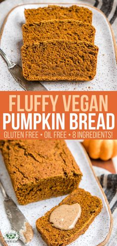 Fluffy Gluten-Free and made with only 8 ingredients this Vegan Pumpkin Bread is sure to be a hit! Perfect for a delicious Fall breakfast snack or healthy dessert Gourmet Recipes, Whole Food Recipes, Vegan Recipes, Dessert Recipes, Free Recipes, Vegan Pumpkin Dessert Recipe, Dinner Recipes, Lunch Recipes, Seafood Recipes