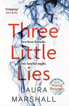 Three Little Lies : A completely gripping thriller with a killer twist writen by Laura Marshall: If he isn't guilty . I Love Books, New Books, Good Books, Books To Read, Book Club Books, Book Nerd, Book Lists, Book Clubs, Reading Lists