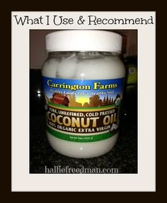 Over 100 Ways to Use Coconut Oil http://halliefreedman.com/over-100-ways-to-use-coconut-oil/