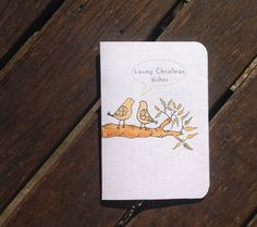 Loving Christmas Wishes Illustrated Christmas Card with Inside Message + Envelope | birds, yellow, greeting card, cream, love,