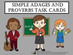 """Price $3.00 Remember the old adage,""""The grass is always greener on the other side of the hill.""""?  In  Simple Adages and Proverbs Task Cards, learners learn to understand time honored advice after reading and  participating in activities about adages and proverbs."""