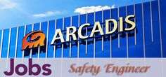 Jobs in Arcadis as Safety Engineer in UAE, Dubai Visit jobsingcc.com for more info @ http://jobsingcc.com/jobs-in-arcadis-as-safety-engineer/