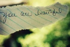 You Are Beautiful! by melissa_dawn, via Flickr