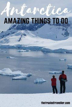 11 Amazing Things to do in Antarctica - The Trusted Traveller