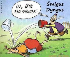 Śmigus-Dyngus uwaga na przymrozek Vintage Funny Quotes, Cute Funny Quotes, Funny Quotes About Life, Very Funny Memes, Funny Sms, Funny Photos, Funny Images, Funny Video Clips, Funny Dog Videos