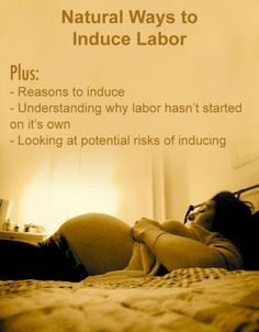 Natural Ways To Get Labor Started At  Weeks
