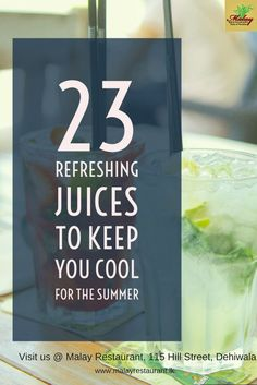 23 Refreshing Juices to keep you cool. www.malayrestaurant.lk