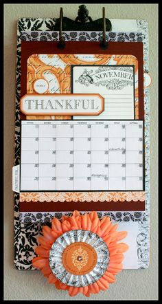 The Wall Calendar re-purposed clipboard using Giving Thanks by Teresa Collins Designs... Love that this can be changed every year.