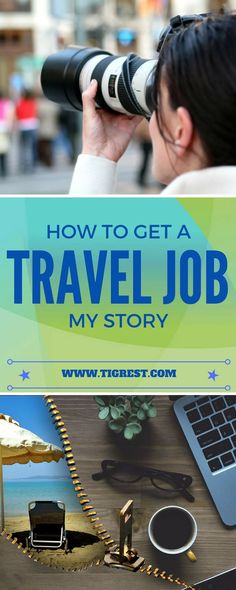 How I got my first travel job, what skills are required and how to succeed at this difficult business. This is my own story.