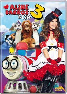 Agora também em DVD o novo trabalho infantil da cantora Aline Barros: Aline Barros e Cia 3.