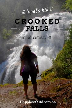 Adventure Travel Features - Get off the beaten path in Squamish, British Columbia. Hike to Crooked Falls like a Local Canadian Travel, Hiking Guide, Camping Places, Vancouver Island, Vancouver Hiking, Best Hikes, British Columbia, Columbia Travel, Travel Guides