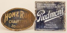 """Group Lot of 2 advertising items: Home Run Cigarettes 20 for 5 cents Tin Sign ( 13"""" x 9"""", rusted ), and Piedmont Tobacco Porcelain Seatback ( 11.25"""" x 11.25"""", chipped )"""