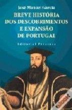 Garcia, José Manuel TítuloBreve história dos descobrimentos e expansao de Portugal PublicaciónLisboa : Presença, 1999