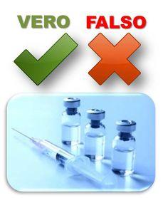 I vaccini, alcuni Vero o Falso che riguardano questo tema tanto importante quanto discusso, per sfatare qualche falso mito!