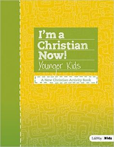 I'm a Christian Now (Younger Kids Guide): LifeWay Kids: 9781430042778: Amazon.com: Books