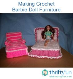 This guide is about making crochet Barbie doll furniture. A wonderful gift can be created for a special young person.