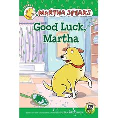 Martha Speaks: Good Luck, Martha! Book