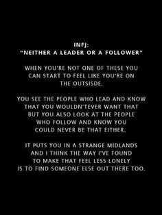 INFJ: Neither a leader or a follower