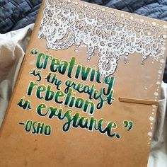 """Creativity is the greatest rebellion in existence."" -Osho  Doodled on my sketchbook.  #doodle #draw #pen #ink #marker #art #illustration #lace #type #text #sketch #sketchbook #script #pencil #quotes #creativity #design #instaart #drawing #osho"
